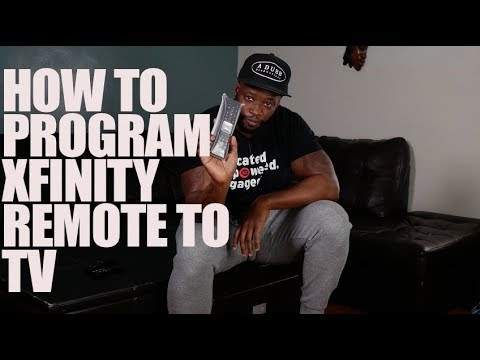 HOW TO PROGRAM XFINITY REMOTE TO TV