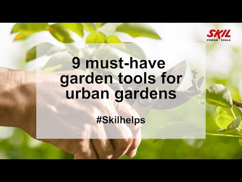 9 must-have garden tools for urban gardens