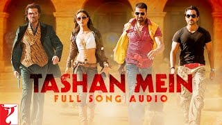 Tashan Mein - Full Song Audio | Tashan | Vishal Dadlani | Saleem | Vishal and Shekhar