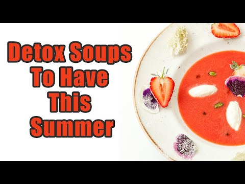 Best Detox Soups To Have This Summer | Boldsky