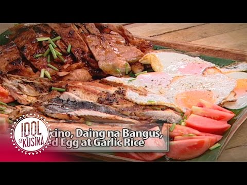 Idol sa Kusina recipe: Pork Tocino, Daing na Bangus, Fried Egg at Garlic Rice