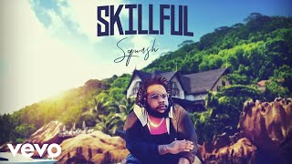 Squash - Skillful (Official Audio)