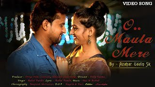 O Maula Mere Yaar Se Mila De… Full Video Song   Latest Hindi Song   New Hindi Song 2019