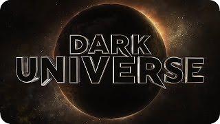 DARK UNIVERSE - Universal Monsters Cinematic Universe Trailer