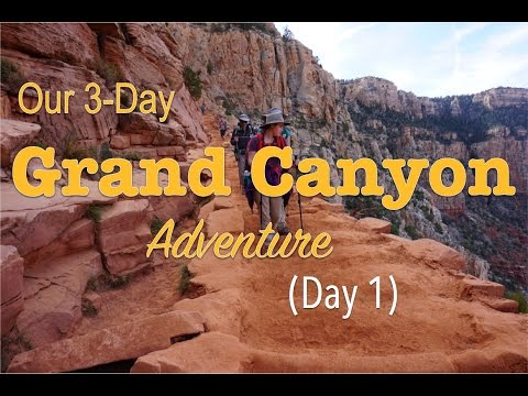 Family Backpacking Trip in the Grand Canyon - (Day 1) S. Kaibab Trl to Bright Angel CG