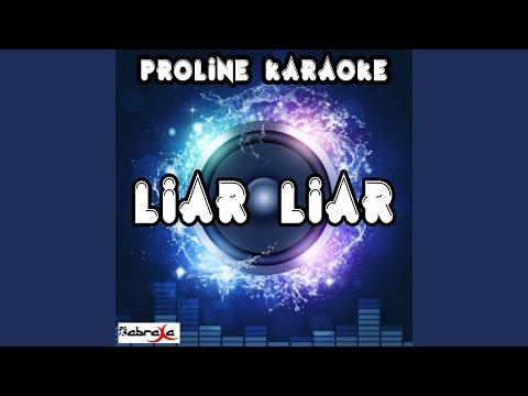 Liar Liar (Karaoke Version) (Originally Performed By Cris Cab)