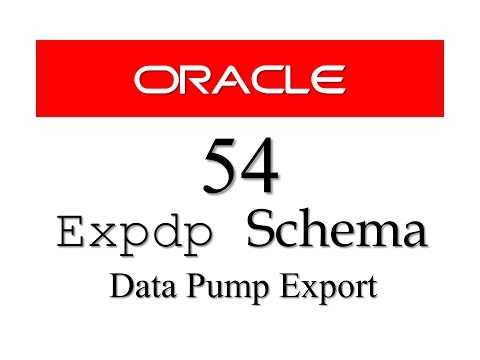 Oracle Database Tutorial 54: How to Export Schemas in Oracle Database (expdp Data Pump Export)