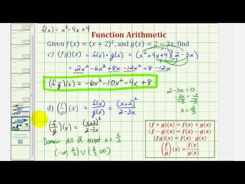 Ex 2: Find Sum, Difference, Product, and Quotient of Functions (Function Arithmetic)