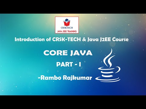 Intro About CrskTech || Java J2EE Course || Part-1 || R.Rajkumar