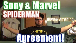 Sony And Marvel Agreement Review Anything Spider Man