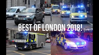 BEST OF LONDON 2018! The BEST and RAREST catches of Emergency Vehicles responding in London!