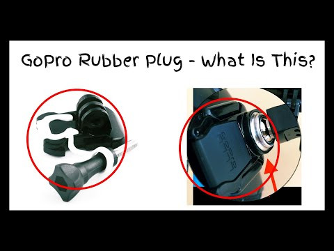 GoPro Rubber Plug - What Is This? And Why Thats Gonna Save Your GoPro!