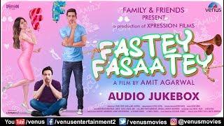 Fastey Fasaatey |  Arko | Jyotica Tangri | Dev Negi & Sukriti Kakar | Karishma Sharma |Audio Jukebox