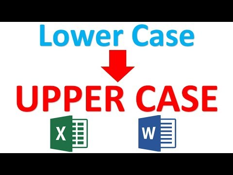 How to convert texts lower case to upper case in Ms Excel and Word tutorial
