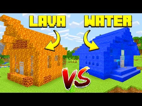 WATER HOUSE VS LAVA HOUSE