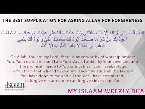 The best supplication for asking Allah for forgiveness - Dua