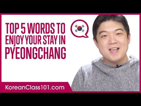Top 5 Words to Enjoy Your Stay in PyeongChang