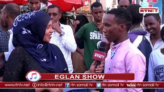 Dhalinta Islii Iyo Eglan Show - EachNow com