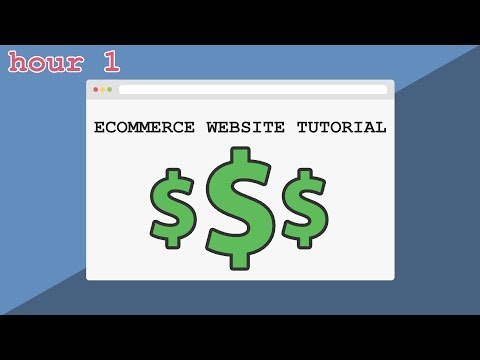 How to Build an Ecommerce Website (hour 1) | Setting Up, CSS Tips, Building a Navbar