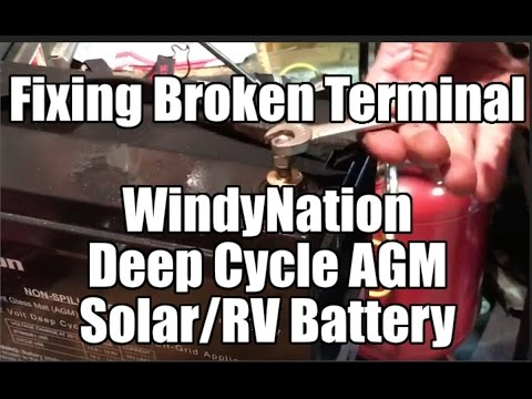 How to Fix a Windy Nation WindyNation AGM Battery if you Break Off a Terminal