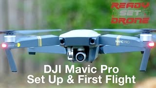 DJI Mavic - Set Up & First Flight