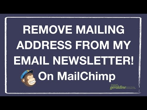 How do I remove my mailing address from the bottom of MailChimp emails?