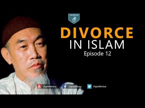 Divorce in Islam   Episode 12   Part 2 - Hussain Yee