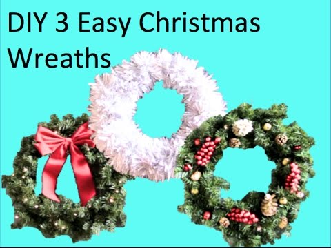 DIY 3 Easy Christmas Wreaths