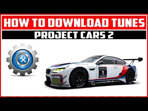 How to download tunes in Project Cars 2