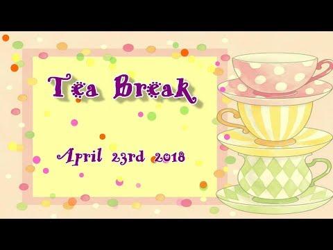 TeaBreak April 23 2018