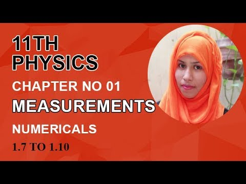 FSC Physics book 1, Ch 1, Numerical Problems, Problem no 1.7 to 1.10 -Inter Part 1 Physics