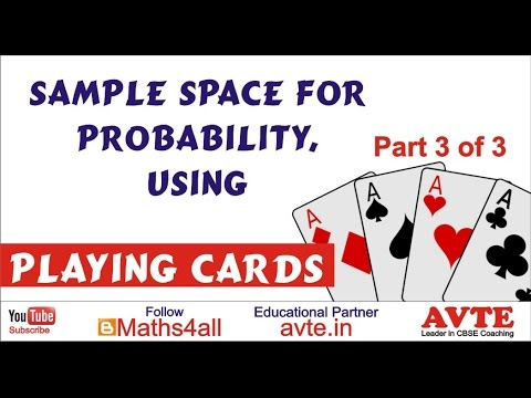 Sample Space for Probability, Using Playing Cards Part 3 of 3