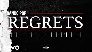 Bando Pop - Regrets (Audio)