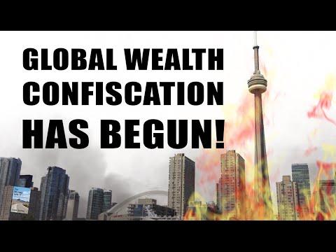 Global Wealth Confiscation Has Begun: Canada, EU, Australia, New Zealand!