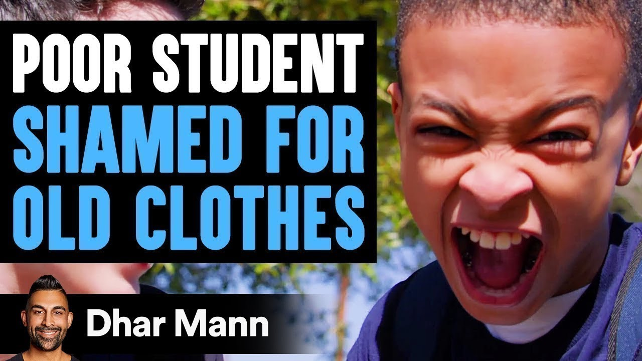 Poor STUDENT SHAMED For OLD CLOTHES, What Happens Next Is Shocking | Dhar Mann
