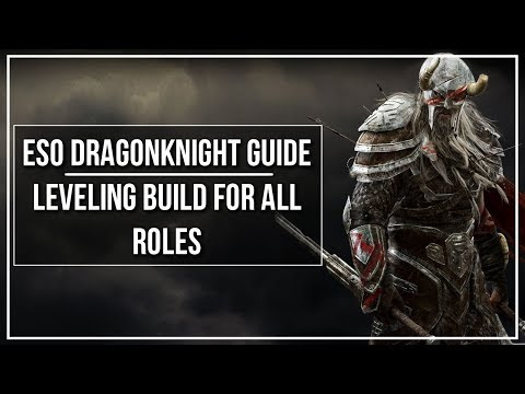 ESO Dragon Knight Leveling Build (All Roles)