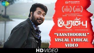 Vaanthooral -Lyrical | Peranbu | Mammootty | Ram | Yuvan Shankar Raja | Vairamuthu | Anjali |Sadhana