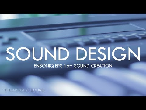 Synth Sound Design With The Ensoniq EPS 16+ Sampler