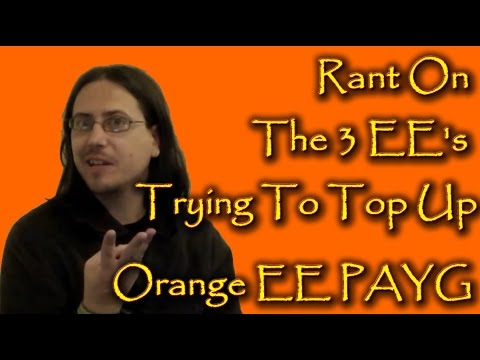 The Three EE's Stressed at Trying To Top Up Orange EE PAYG