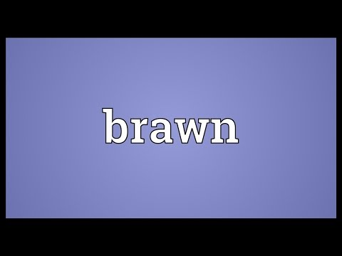 Brawn Meaning