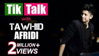Tik Talk with Tawhid Afridi | Episode 80