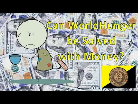 Can World Hunger be Solved with Money?