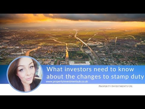 What Investors Need To Know About The Changes In Stamp Duty