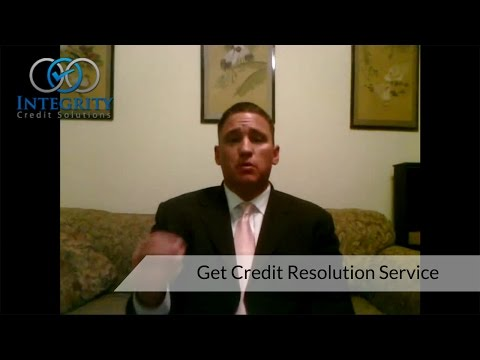 Get Credit Resolution Service - Integrity Credit Solutions