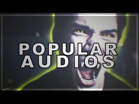 POPULAR AUDIOS ツ