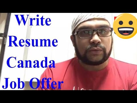 How To Write a Resume To Get Canada Job Offer Letter