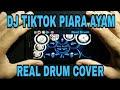 Download lagu DJ Piara Ayam Yang Viral 2019 - Cover Real Drum
