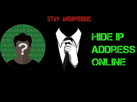 How to hide IP address online - Best Way to stay ANONYMOUS.