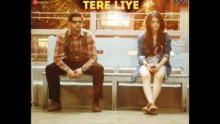 Tere Liye   Full HD Video Song   Mard Ko Dard Nahi Hota   Radhika Madan & Abhimanyu Dassani