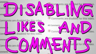 DISABLE LIKES AND COMMENTS